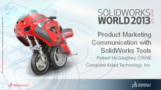 Product Marketing Communication with SOLIDWORKS Tools